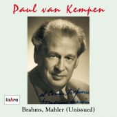 Album artwork for Paul van Kempen: Brahms, Mahler - Unissued