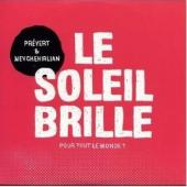Album artwork for Prevert & Nevchehirlian: Le Soleil Brille
