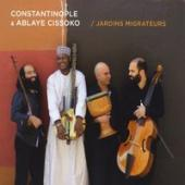 Album artwork for Constantinople & Ablaye Cissoko - Jardins Migrateu