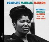 Album artwork for Mahalia Jackson: Complete Vol. 10 1959-1960