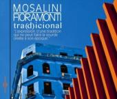 Album artwork for Mosalini & Fioramonti: Tra(d)icional