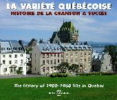 Album artwork for LA VARIETE QUEBECOISE: HISTORIE DE LA CHANSON A SU