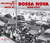 Album artwork for Roots of Bossa Nova 1948-1957