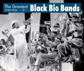 Album artwork for The Greatest Black Bigbands - Classic Jazz (1930-1