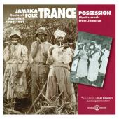 Album artwork for Jamaica Folk Trance Possession 1939-1961
