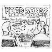 Album artwork for Road Songs Car Tune Classics 1942-1962