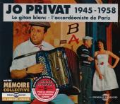Album artwork for Jo Privat: Le Gitan Blanc - L'Accordeoniste de Pa