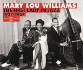 Album artwork for Mary Lou Williams: First Lady in Jazz 1927-1957