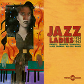 Album artwork for JAZZ LADIES 1924-62