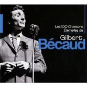 Album artwork for Gilbert Becaud: Les 100 chansons eternelles