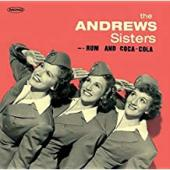 Album artwork for Andrew Sisters - Rum and Coca-Cola
