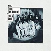 Album artwork for The Platters - Only You