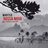 Album artwork for Wanted Bossa Nova