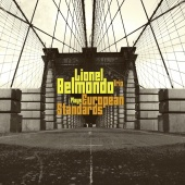 Album artwork for European Standards. Lionel Belmondo Trio