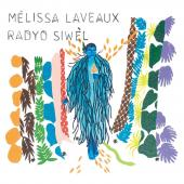 Album artwork for Radyo Siwel / Melissa Laveaux