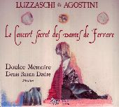 Album artwork for LUZZASCHI & AGOSTINI: LE CONCERT SECRET DES DAMES
