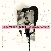 Album artwork for Tiganeasca: Les Yeux Noirs