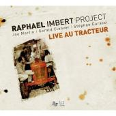 Album artwork for Raphaël Imbert Project: Live at Le Tracteur<br>Us