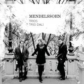 Album artwork for Mendelssohn: Trios / Trio Dali