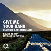 Album artwork for Give me your Hand: Geminiani & The Celtic Earth