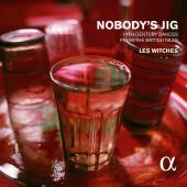 Album artwork for Nobody's Jig / Les Witches