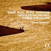 Album artwork for Bach, Bull, Byrd, Gibbons, Hassler, Pachelbel, Rit
