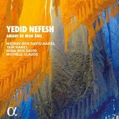 Album artwork for Yedid Nefesh: Amant de mon âme