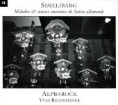 Album artwork for Simelibarg - Melodies & Danses anciennes de Suisse