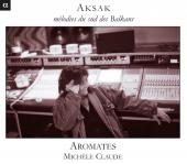 Album artwork for Aksak: Melodies of the south of Balkans