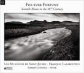 Album artwork for For Ever Fortune: Scottish Music, 18th Century
