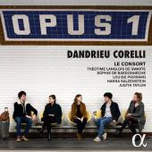 Album artwork for Opus 1 - Dandrieu, Corelli / Le Consort