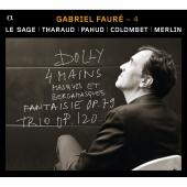 Album artwork for Gabriel Fauré - 4 / Le Sage, Tharaud, Pahud