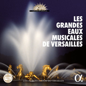 Album artwork for Les Grandes Eaux Musicales de Versailles