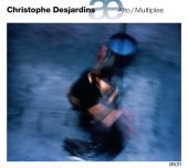 Album artwork for Christophe Desjardins: Alto / Multiples