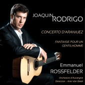 Album artwork for Rodrigo: Concerto d'Aranjuez, Fantaisie. Rossfeld