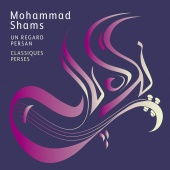 Album artwork for Un Regard Persan - Persian Classics. Shams