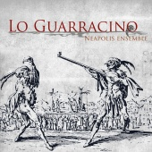 Album artwork for Neapolis Ensemble: Lo Guarrancino