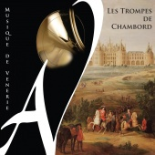 Album artwork for Les Trompes de Chambord: Musique de Venerie