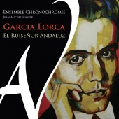 Album artwork for Ensemble Chronochromie: Garcia Lorca