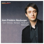 Album artwork for Jean Frédéric Neuburger: Liszt, Debussy, Barraqu
