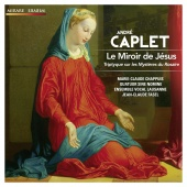 Album artwork for Caplet: Le Miroir de Jesus
