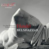 Album artwork for Handel: Belshazzar. Les Arts Florissants/Christie