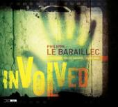 Album artwork for Philippe Le Baraillec - Involved