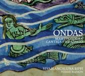Album artwork for Martín Codax: Ondas – Cantigas de Amigo
