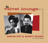 Album artwork for The Velevet Lounge - Eartha Kitt & Shorty Rogers