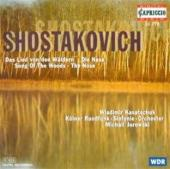 Album artwork for Shostakovich: SONGS OF THE WOODS , THE NOSE