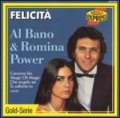 Album artwork for Al Bano and Romina Power : Felecita