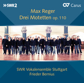 Album artwork for Reger: Drei Motetten, Op. 110
