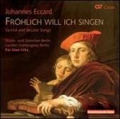 Album artwork for Eccard: Frolich will ich singen, sacred & secular