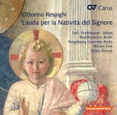 Album artwork for Respighi: Lauda per la Natività del Signore, P. 1
